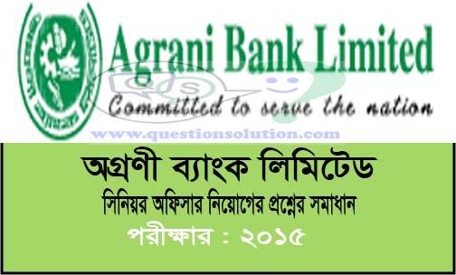 Agrani Bank Ltd Senior Officer Question Solve 2015