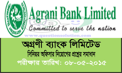Agrani Bank Senior Officer Question Answers 2015 (Cancelled)
