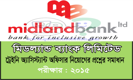 Midland Bank Trainee Assistant Officer Question Solve 2015
